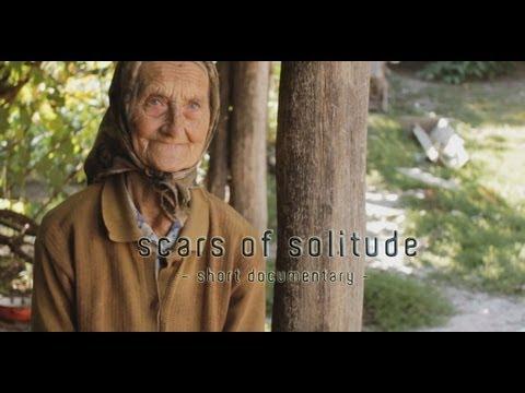 Scars of Solitude  - Narben der Einsamkeit. Eine alte Frau in Gherdeal erzählt